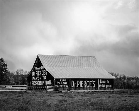 Barn With Dr. Pierce's Favorite Prescription Advertisement - Lewis County - Washington - May ...